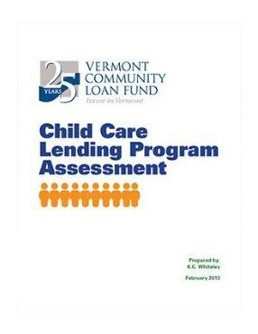 VCLF Child Care Lending Program Assessment